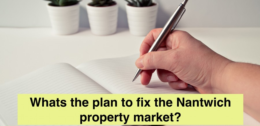 Blog Photo - Whats the plan to fix the Nantwich property market?